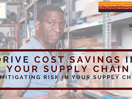 Drive Cost Savings in Your Supply Chain and Mitigating Your Risk