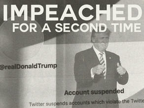 Trump Impeached for a Second Time Following Insurrection at the Capitol- Now What?