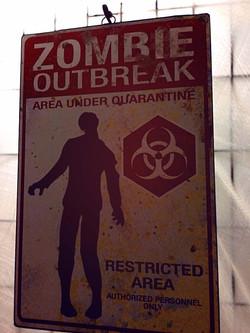 Zombie Outbreak Sign from Fear Winnipeg