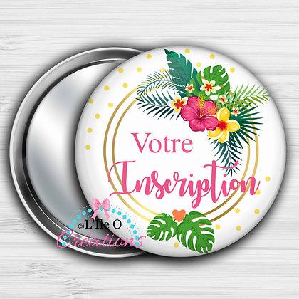 Miroir, Porte-clé décapsuleur, Badge, Magnet Tropical Fleuri