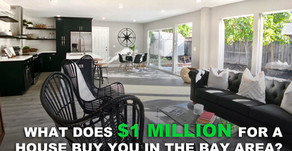 What Does $1 Million for a House Buy You in the Bay Area?