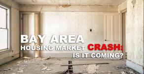 Bay Area Housing Market Crash: Is It Coming?