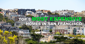 Top 5 Most Expensive Homes in San Francisco