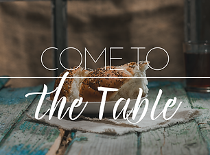 Come to the table (2).png