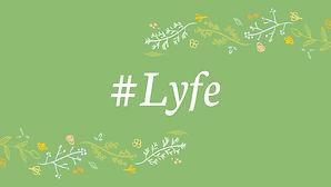 Copy of #Lyfe Presentation Week 2.jpg