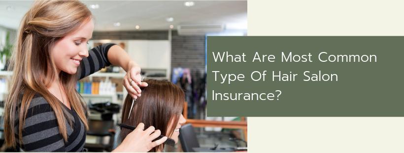 Type of hair salon insurance