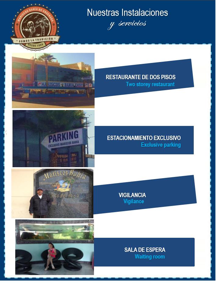 Instalaciones Mariscos Bahía de Ensenada, dos plantas, estacionamiento exclusivo, vigilancia y agradable sala de espera.