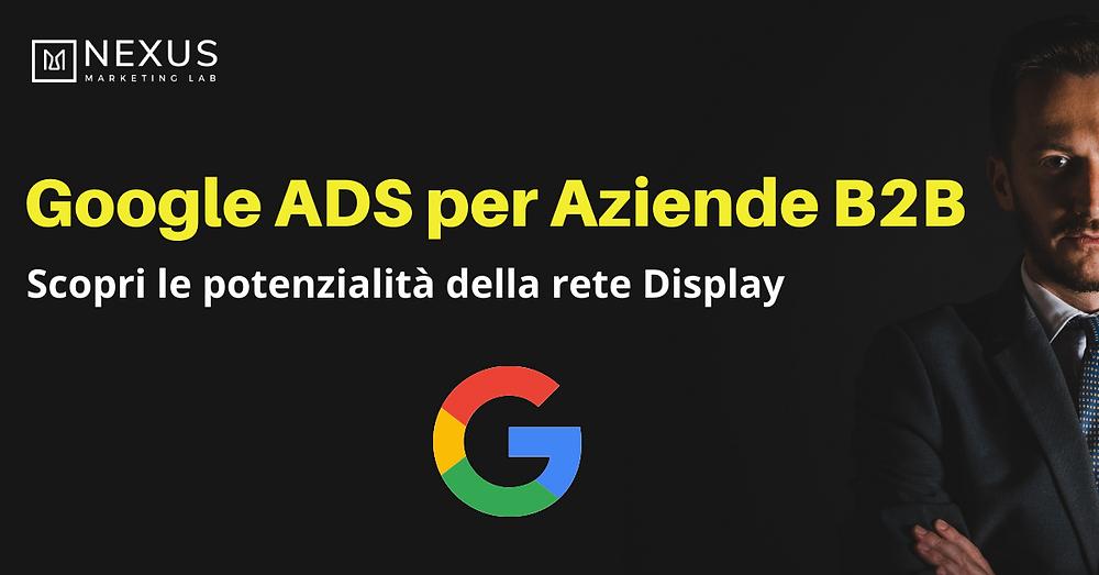 campagne pubblicitarie Google per aziende che operano nel settore B2B