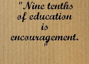 Nine-tenths of education...