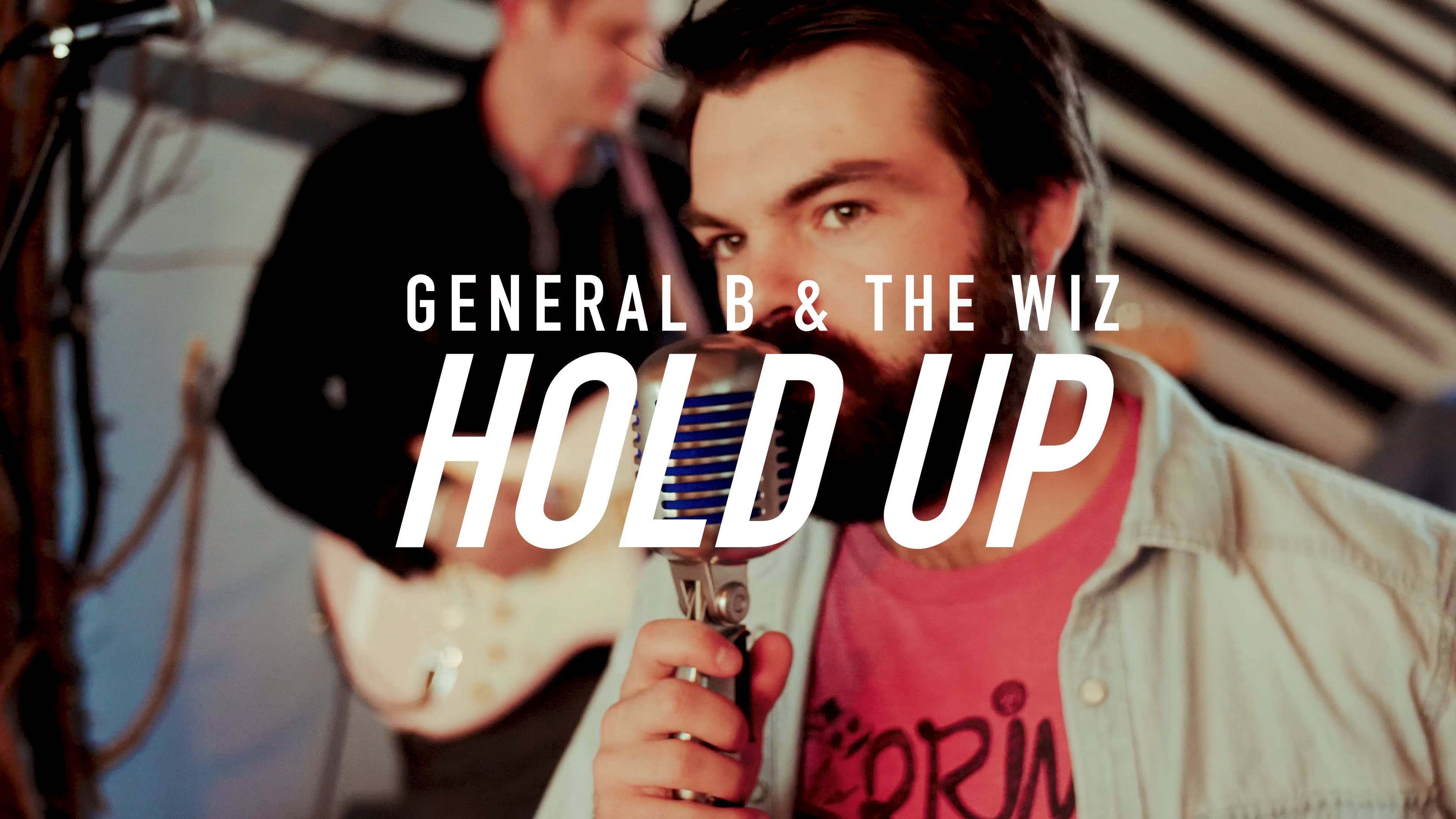 General B & The Wiz - Hold Up (Treedome Live Session)
