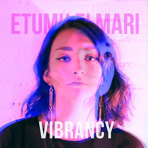 """Etumu Elmari - """"Vibrancy"""""""