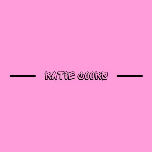 KATIE COOKS