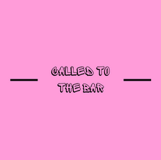 CALLED TO THE BAR