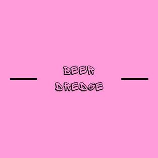 BEER DREDGE
