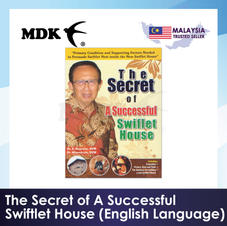 The Secret of A Successful Swiftlet House