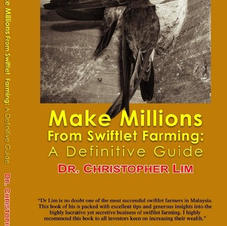 Make Millions From Swiftlet Farming