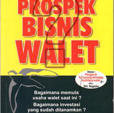 Prospek bisnis walet (hary)