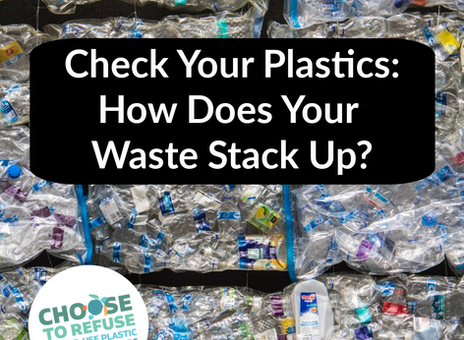 Check your Plastics: How a Low-Waste Lifestyle Really Stacks Up
