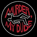 MurderMyDudeUP.png