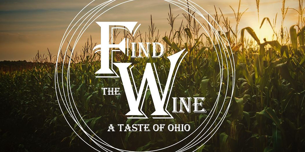 Find the Wine: A Taste of Ohio (Sept)