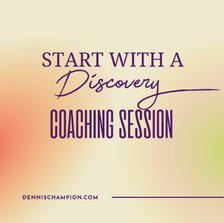 Dennis Champion Discovery Coaching.png