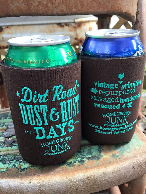 Dirt Road Dust & Rust Days Koozie