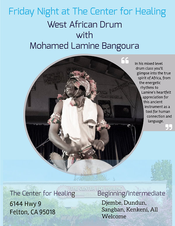 Mohamed Lamine Bangoura, The Center For Healing, Felton, Santa Cruz, African Drum, Meetup