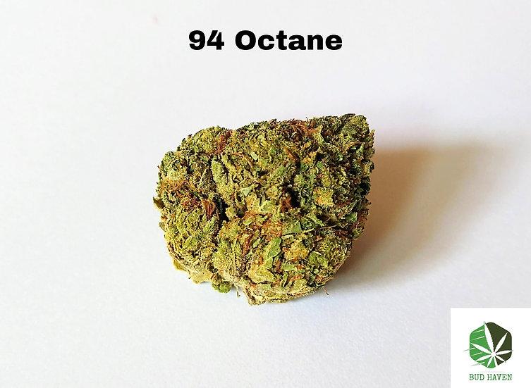 94 OCTANE (Indica) {$220/oz}