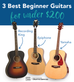 3 Great Acoustic Guitars for a Beginner