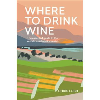 Chris Losh, Where to drink wine
