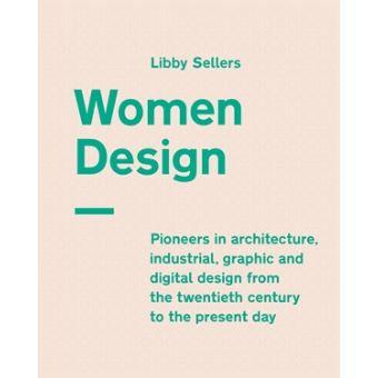 Libby Sellers, Women Design