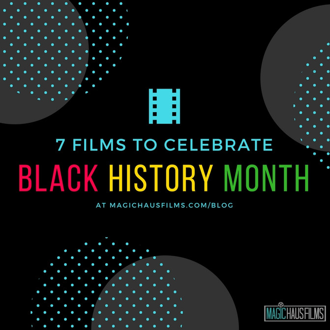 7 Films to Celebrate Black History Month and Where to Watch Them