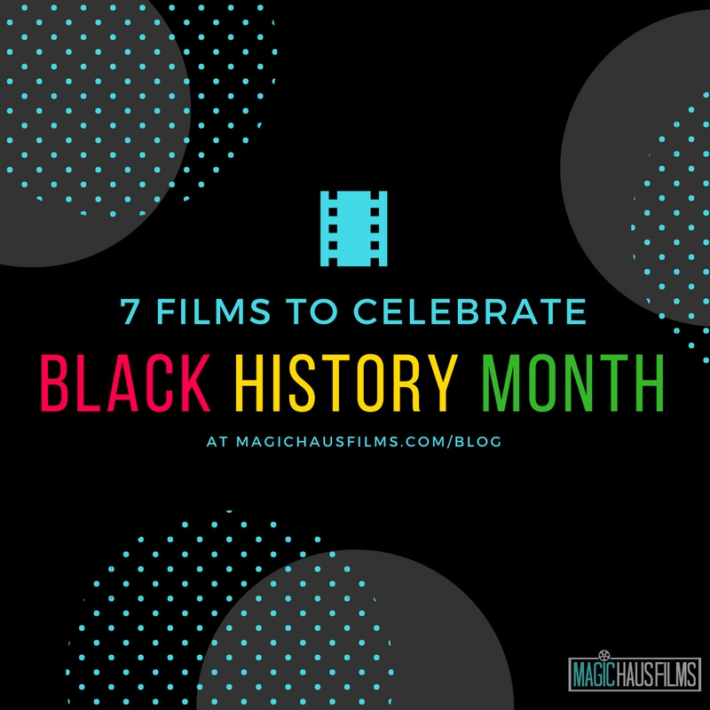 7 Films to celebrate black history month