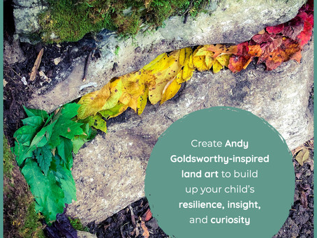 Family Friday: Creating Andy Goldsworthy-inspired land art builds resilience and insight