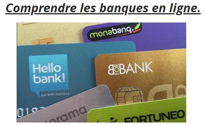 Comprendre les banques en ligne