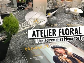 """Une soirée chez """"Memento Flori"""" sur invitation de Nancy Femmes"""