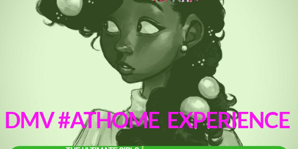 GWBT DMV #AtHome Experience