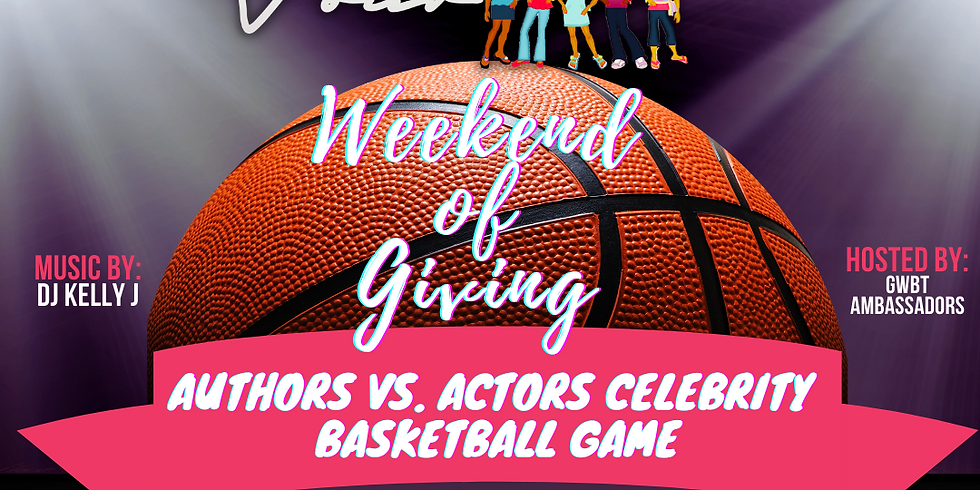 GWBT 4th Annual Authors Vs. Actors Celebrity Basketball Game