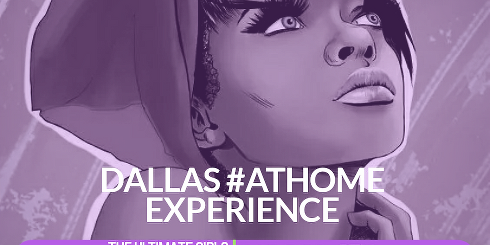 GWBT Dallas #AtHome Experience