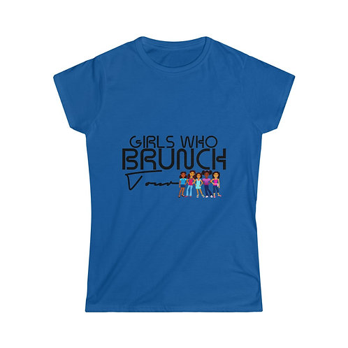 Girls Who Brunch Classic Women's Softstyle Tee
