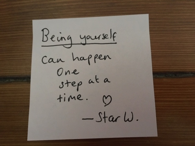 "A sticky note reads, ""Being yourself can happen one step at a time."""