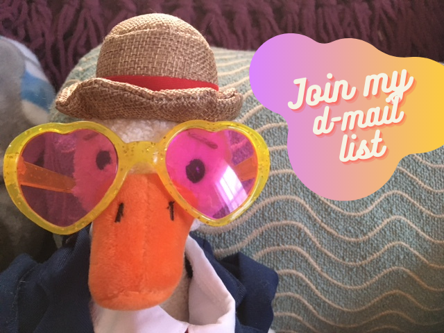 "Duck is pictured with a thought bubble saying, ""Join my d-mail list!"""