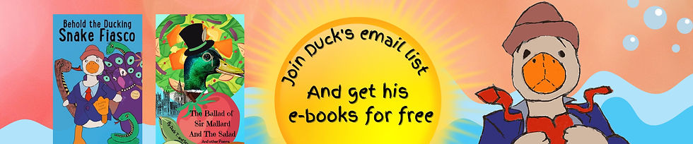 Join Duck's email list and get his comical e-books for free! (72 x 15 in) (1).jpg