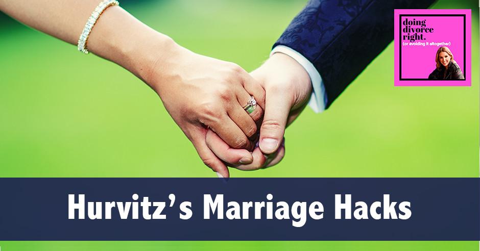 DDR Hurvitz | Marriage Hacks