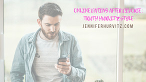 Online Dating After Divorce: Truth Hurvitz Style