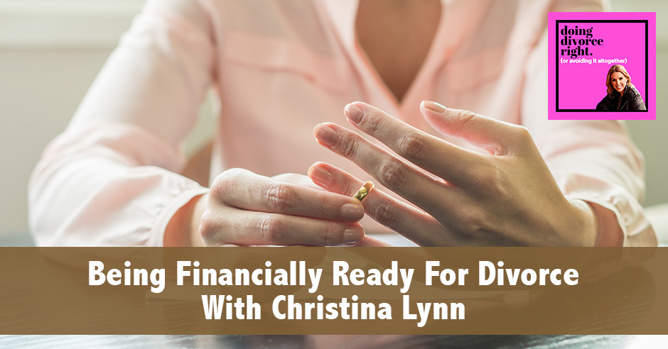 DDR Financially   Financially Ready For Divorce