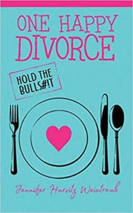 One Happy Divorce: Hold the Bulls#!t