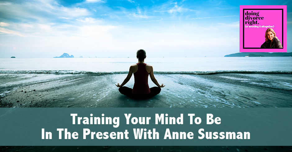 DDR Training | Being In The Present