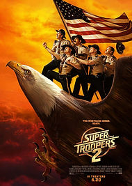 Broken Lizard Super Troopers 2 temp poster