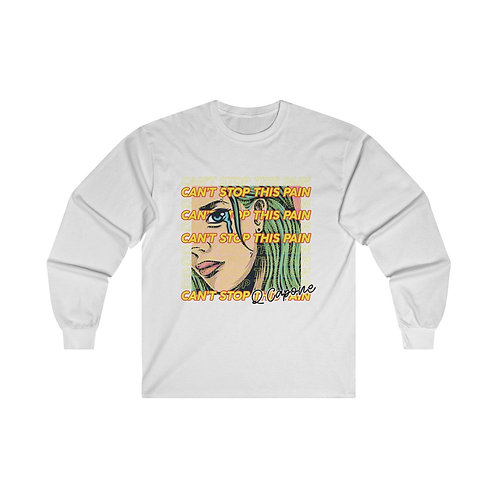 Can't Stop This Pain Ultra Cotton Long Sleeve Tee